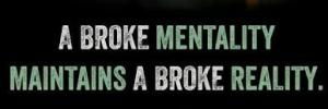 A Broke Mentality
